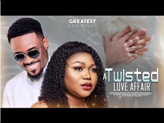 A TWISTED LOVE AFFAIR | Latest Nigerian Movie 2021 | Ruth Kadiri | Toosweet Anan