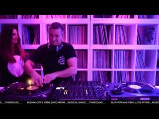 Bushwacka! - Live @ Love Vinyl Affair 18.02.2021 [musicaldecadence.ru]