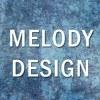 MELODY - DESIGN