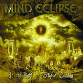 """MIND ECLIPSE """"In The Light Of Eclipse Coming"""" 2021 CD"""