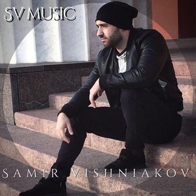 Samir Vishniakov, Москва