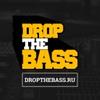 DROP THE BASS - drum and bass, dubstep, bass