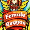 Female Reggae / Женский реггей