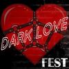 DARK LOVE FEST Москва 14.02