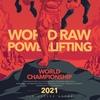 VII Чемпионат мира WRPF/WEPF/WAF/WSF 2021